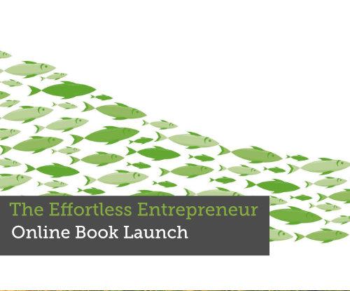 Book launch The Effortless Entrepreneur