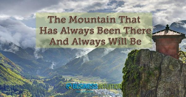 The-Mountain-That-Has-Always-Been-There-And-Always-Will-Be