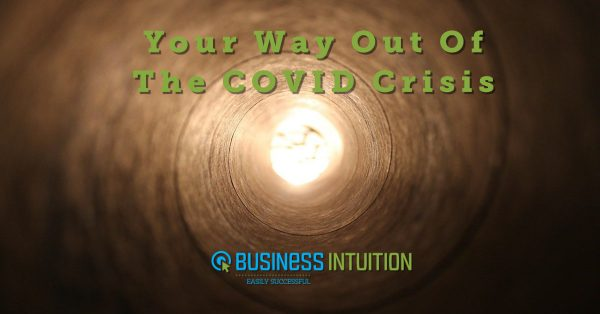 Your way out of the COVID crisis